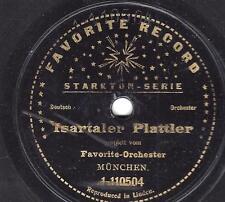 Favorite Orchester München : Haushammer Original-Platler + Isartaler Plattler