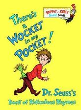 There's a Wocket in My Pocket! Dr. Seuss's Book of Ridiculous Rhymes