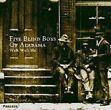 BLIND BOYS OF ALABAMA - Walk with me - CD Album