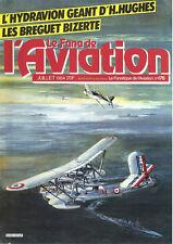 LE FANA de L AVIATION 176 SR-71_ALGERIA F-47_SPRUCE GOOSE_WW2 BALTIMORE_DC-2_BRE