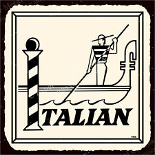 (VMA-G-1083) Italian Gondola Vintage Metal Art Italian Pizzeria Retro Tin Sign