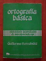 Libro Ortografía básica ejercicios y actividades de autoaprendizaje reglas