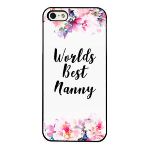 Worlds Best Nanny Floral plastic phone Case Fits iPhone