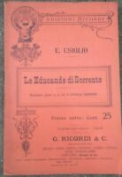 1906 LIBRETTO D'OPERA 'LE EDUCANDE DI SORRENTO' di EMILIO USIGLIO DA PARMA