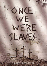 Once We Were Slaves - New DVD - FREE Shipping!!