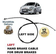 FOR FIAT GRANDE PUNTO + EVO 199 SERIES 2005--> LEFT SIDE REAR HAND BRAKE CABLE