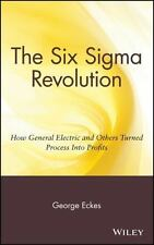 General Electric's Six Sigma Revolution: How General Electric and Others Turned