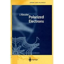 Polarized Electrons: By Joachim Kessler