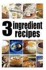 3 Ingredient Recipes by Encore Books and Amanda Ingelleri (2014, Paperback)