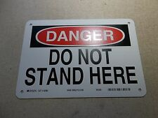 "NEW Brady 42480 ""Caution Do Not Stand Here"" Metal Safety Sign 10"" x 7"""