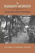 The Russian Worker : Life and Labor under the Tsarist Regime (1983, Paperback)