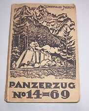 Panzerzug No. 14 - 69 Erzählung di Wssewolod Iwanow 1923 Rari