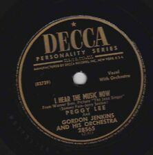 Peggy Lee – 78 rpm Decca 28565: I Hear the Music Now/This is a Very Special Day;