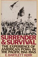 Surrender & Survival - The Experience of American POWs in the Pacific 1941-1945