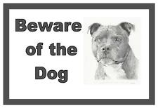 Staffordshire Bull Terrier Beware of the Dog  Design Metal Door Sign