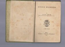 buried diamonds by sarah tytler - 1887 - chatto e windus piccadilly - london -
