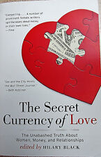 BRAND NEW PAPERBACK THE SECRET CURRENCY OF LOVE ANTHOLOGY EDITED BY HILARY BLACK