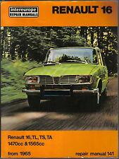 RENAULT 16, TL, TS, TA 1470cc & 1565cc dal 1965 intereurope riparazione manuale