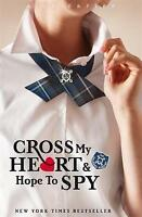 Cross My Heart And Hope To Spy: Book 2 (Gallagher Girls), Carter, Ally , Very Go