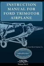 Instruction Manual for Ford Trimotor Airplane (Paperback or Softback)