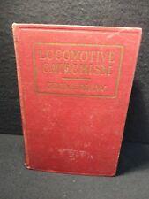 Robert Grimshaw THE LOCOMOTIVE CATECHISM 1893 w/ foldout diagrams