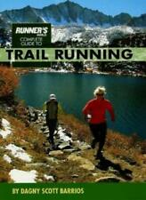 Runner's World Complete Guide to Trail Running By Dagny Scott Barrios