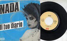 NADA disco 45 giri MADE in ITALY Il tuo diario + Liquido STAMPA ITALIANA 1984