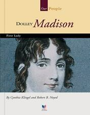Dolley Madison: First Lady (Spirit of America: Our People)-ExLibrary
