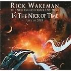 Rick Wakeman & the English Rock Ensemble - In the Nick of Time (2014) CD NEW