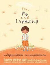 Tú, yo y empatía: la enseñanza de los niños sobre empatía, sentimientos, bondad, y