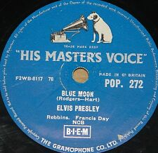 ELVIS PRESLEY ~ BLUE MOON b/w I DON'T CARE IF ~ HMV 78 RPM E EXCELLENT GRADE