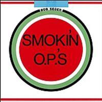 Bob Seger - Smokin Op's [New CD] Rmst