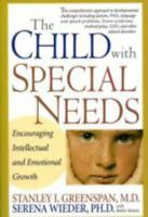 The Child With Special Needs: Encouraging Intellectual and Emotional Growth [A M