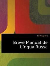 Breve Manual De Lingua Russa (portuguese Edition): By N. Potapova