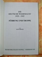 Die Deutsche Wehrmacht 1939-1945 Führung und Truppe Band 1 - Patzwall