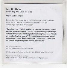 (FW533) Ian M Hale, Don't Say You Love Me - 2008 DJ CD