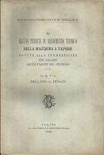 C. PENATI: PERDITE DI RENDIMENTO TERMICO DELLA MACCHINA  A VAPORE  _ TORINO 1889