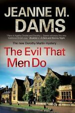 The Evil That Men Do (Hardback or Cased Book)