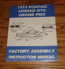 1973 Pontiac LeMans GTO Grand Prix Factory Assembly Instruction Manual 73