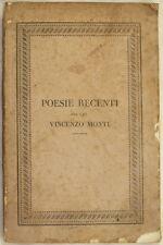 VINCENZO MONTI POESIE RECENTI 1825 IDILLIO ODI CALDERARA CADMO ROMANTICI POEMS