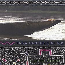 Aereo, Correo : Para Cantarle al Rio CD
