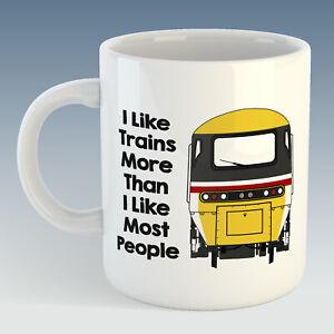 I like trains more than most people Class 43 HST (Intercity) humour Mug