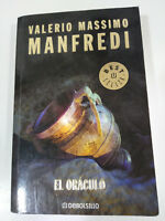 MANFREDI VALERIO MASSIMO EL ORACULO LIBRO TAPA BLANDA 2008 397 PGS