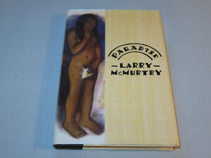 Paradise by Larry McMurtry (2001, Hardcover) SIGNED 1st EDITION - 44 of 50 -RARE