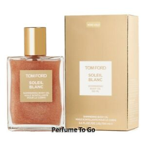 TOM FORD SOLEIL BLANC * Shimmering Body OIl * 3.4 oz (100 ml) * NEW & SEALED