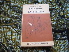 Boris VIAN: En avant la zizique. Edition Originale