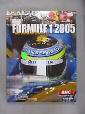 F007 LIVRE FORMULE 1 2005 UNE SAISON DE GRANDS PRIX RMC ASSET BRIAND FERNANDES