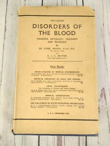 Disorders of the Blood Sir Lionel Whitby Antique Pathology Book SIGNED by AUTHOR