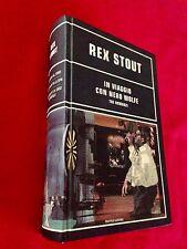 Rex STOUT - IN VIAGGIO CON NERO WOLFE , Tre romanzi,1° Ed Omnibus (2003)