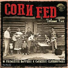 NOW OUT- CORN FED VOL.5 Hick Rockabilly & Country Bop Comp -  HEAR